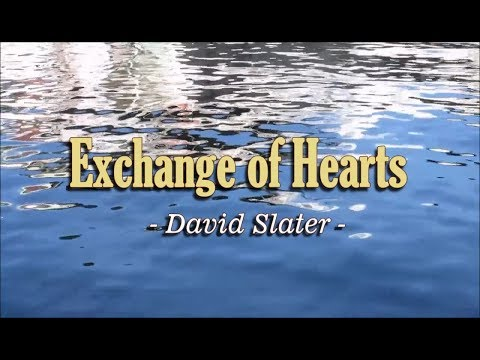 Exchange of Hearts - David Slater (KARAOKE VERSION)