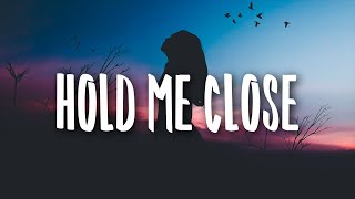 Play Hold Me Close