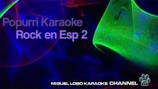 Popurri Karaoke Rock en Español 2 - La Union - Duncan Dhu