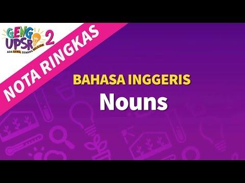 Geng UPSR 2: Episod 4 BI Nouns [Nota Ringkas]
