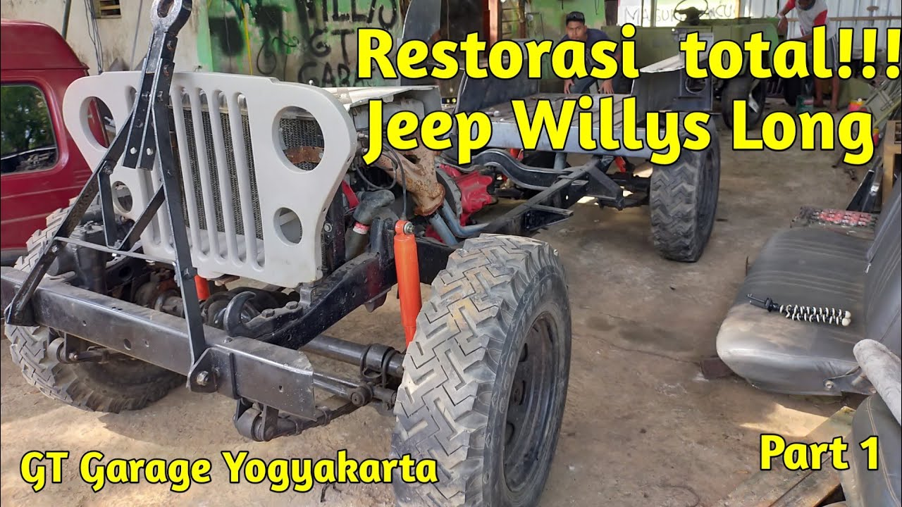 Restorasi Jeep Willys Long   Build Willys from Scratch   Part 1