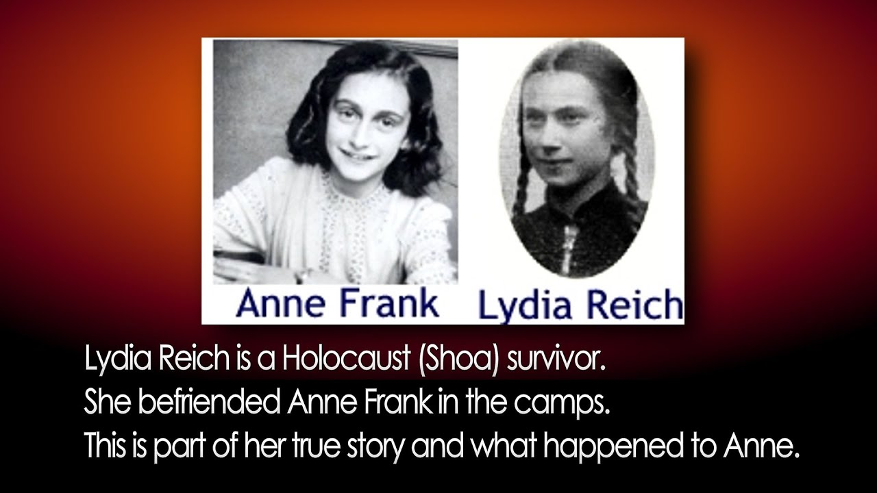 Anne Frank documentary Lydia Reich befriend in the camps ...
