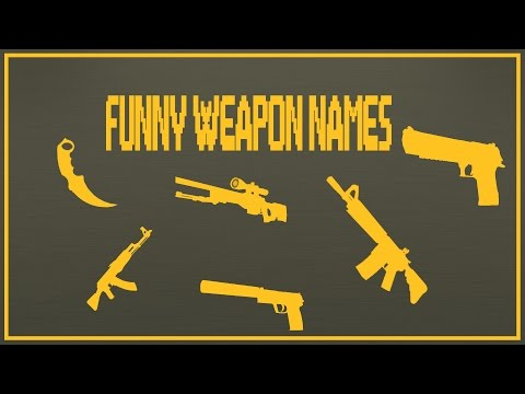 CS:GO] - Funny weapon names - YouTube