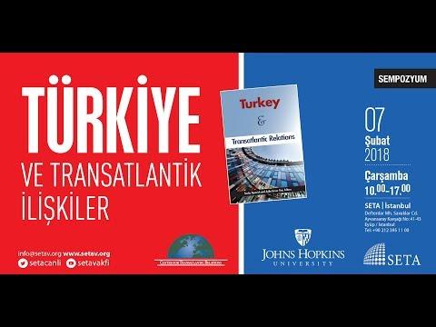 Sempozyum: Türkiye ve Transatlantik İlişkileri