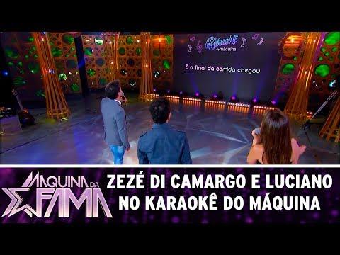 Zezé Di Camargo e Luciano no Karaokê do Máquina | Máquina da Fama (24/07/17)