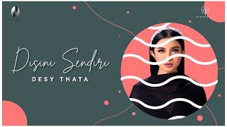 DISINI SENDIRI - DESY THATA ( OFFICIAL LYRICS VIDEO )