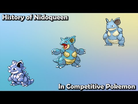 How GOOD was Nidoqueen ACTUALLY? - History of Nidoqueen in Competitive Pokemon (Gens 1-7)