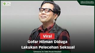 Gofar Hilman Diduga Lakukan Pelecehan Seksual