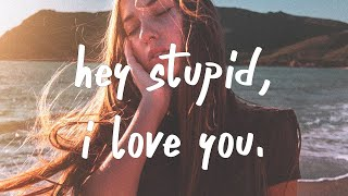 Play Hey Stupid, I Love You