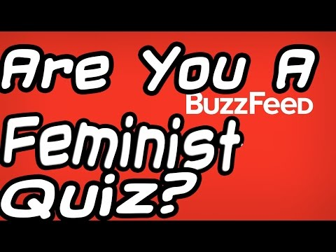 Are You A Feminist Buzzfeed Quiz