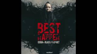 Edem - Best Rapper ft. Black Prophet (Audio)