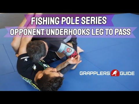 "Michael Perez - The ""Fishing Pole"" Series - Opponent Underhooks Your Leg To Pass Over Your Leg"