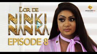 Série - L'or de Ninki Nanka - Episode 8