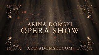 Download ARINA DOMSKI - OPERA SHOW (Teaser 2015 HD) Mp3 and Videos