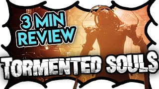 3 MIN REVIEW - Tormented Souls (Video Game Video Review)