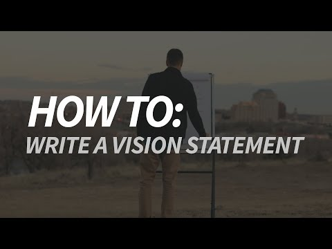 How To: Write A Vision Statement