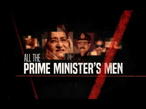 All the Prime Minister's Men  | Al Jazeera Investigations