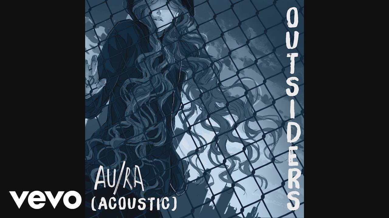 Aura outsiders acoustic audio youtube aura outsiders acoustic audio hexwebz Image collections