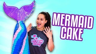 MERMAID CAKE! | How To Cake It