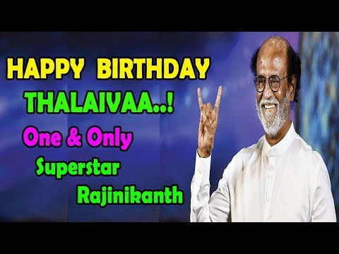 Happy Birthday Superstar Rajinikanth | Birthday Wishes From Rajini Fans | SRFC Fans | SRFC