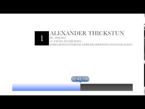 Alexander Thickstun, Witness, APD Internal Investigation Interview - James Boyd