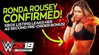 WWE 2K19: Ronda Rousey CONFIRMED As Second Pre-Order Bonus! (WWE 2K19 News)