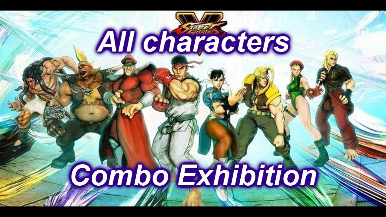 Street Fighter V All Clear All Characters Combo Exhibition