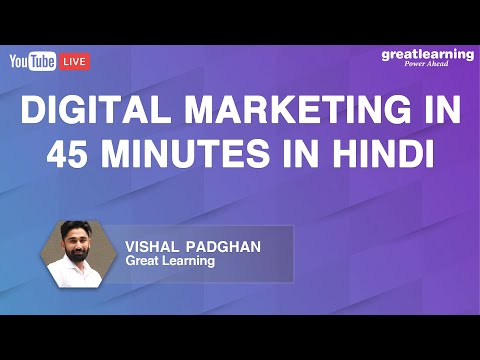 Digital Marketing in 45 minutes in Hindi | Digital Marketing For Beginners | Great Learning