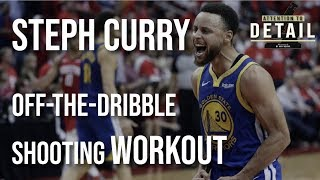 Steph Curry Off-the-Dribble Shooting WORKOUT