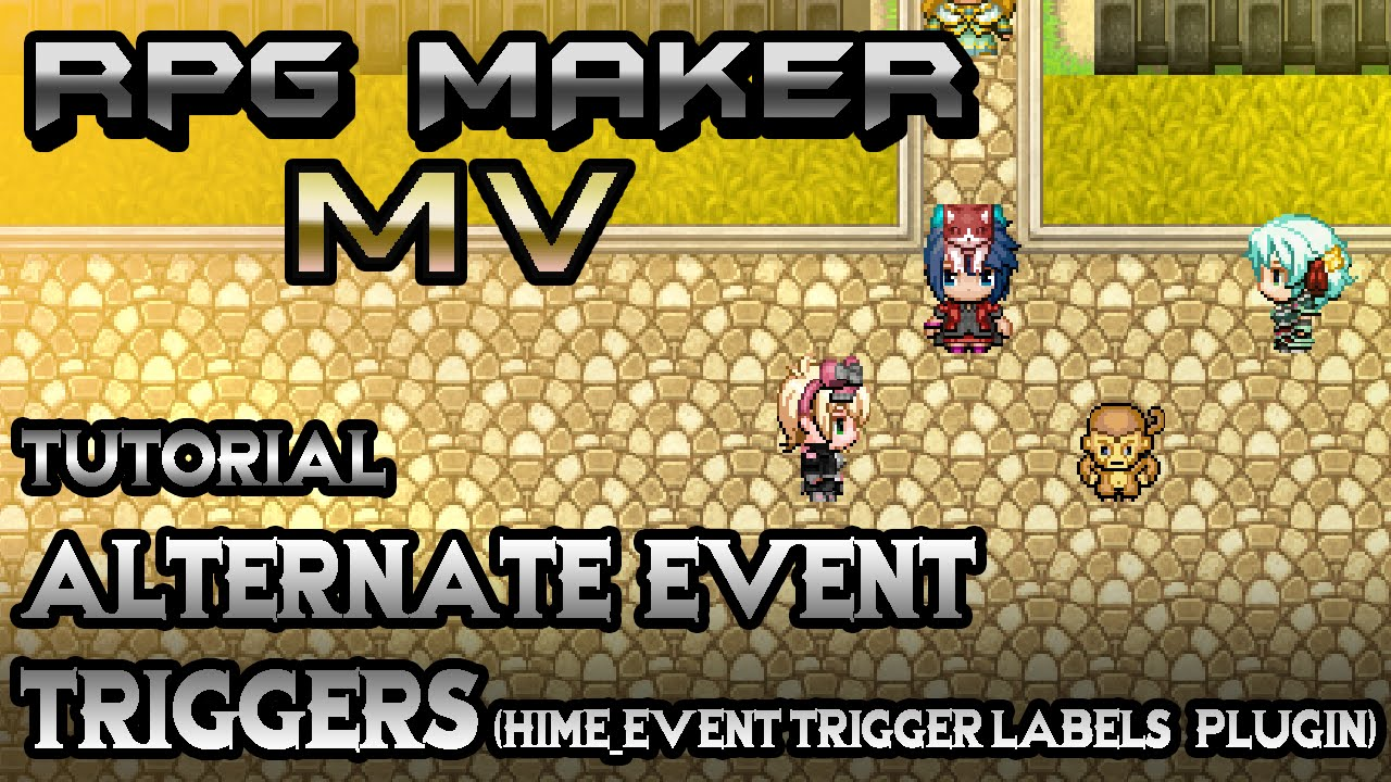 RPG Maker MV Tutorial: Alternate Event Triggers! (HIME_EventTriggerLabels  Plugin)