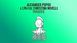Alexander Popov & LTN feat. Christina Novelli - Paradise (Original Mix)