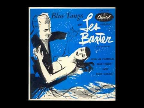 Les Baxter  Blue Tango 1952