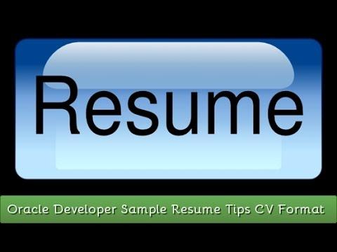 Oracle Developer Sample Resume Tips CV Format - YouTube