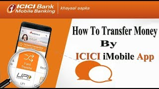 How To Transfer Money By ICICI iMobile App ( in Hindi ) By Digital Bihar ||