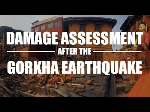After the Gorkha Earthquake - Damage Assessment In Nepal