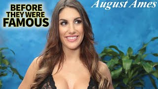AUGUST AMES - Before They Were Famous