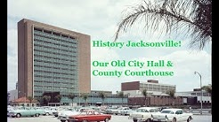 Jacksonville's Old City Hall & Duval County Courthouse on Bay Street