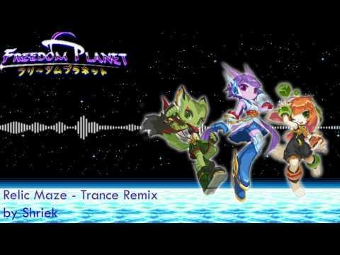 Freedom Planet - Relic Maze (Trance Remix)
