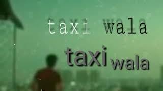 Taxi wala  ringtone