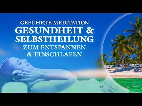 Gesundheit, Selbstheilungskräfte aktivieren - Geführte Meditation