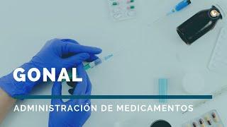 Gonal | Administración de medicamentos