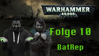 40K - Dark Eldar VS Space Marines - Folge 10 Battle Report - Haemonculus Covens-  Deutsch