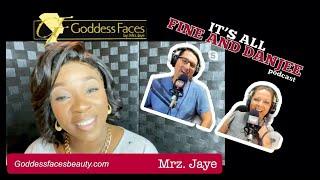 Episode 70: Goddess Faces! Special Guest: Mrz. Jaye!