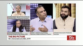 The Big Picture - Insolvency & Bankruptcy Code Bill