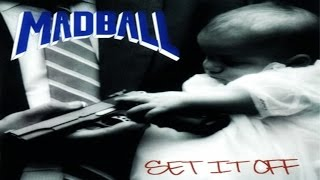 MADBALL - Set It Off [Full Album]