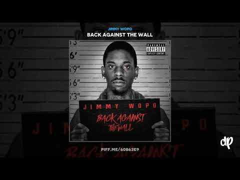 Jimmy Wopo -  King of the Burg [Back Against The Wall]