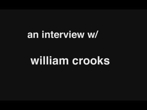 an interview w/ william crooks