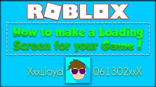 How To Make An Advanced Custom Loading Screen in ROBLOX!