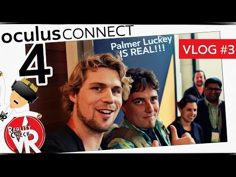 Day 2 | Meeting VR People At Oculus Connect 4 Vlog #3 (Palmer Luckey Unscripted)