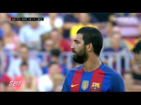 Arda Turan vs Real Betis (Home) (20/08/2016) 720p HD by EC17